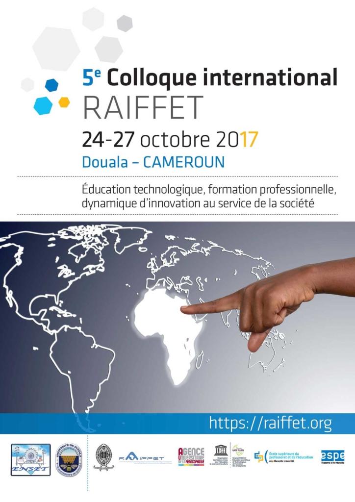 Programme du 5ème colloque du RAIFFET à Douala du 24 au 27 octobre 2017