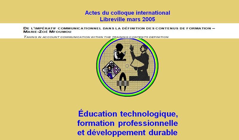 DE L'IMPÉRATIF COMMUNICATIONNEL DANS LA DÉFINITION DES CONTENUS DE FORMATION – MARIE-ZOÉ MFOUMOU