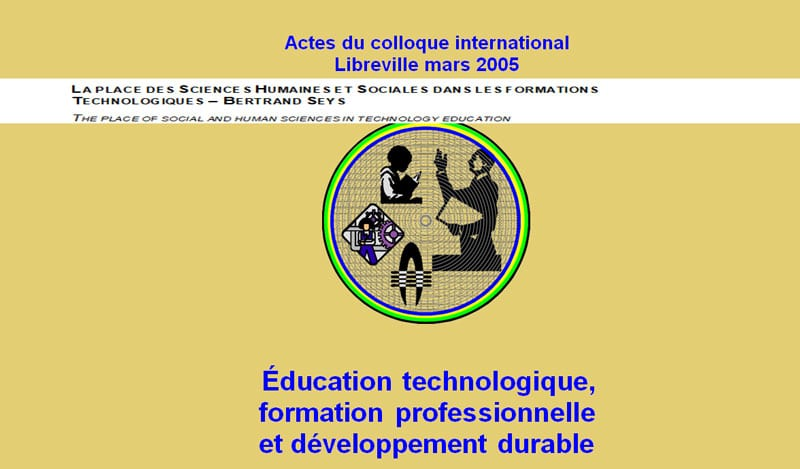LA PLACE DES SCIENCES HUMAINES ET SOCIALES DANS LES FORMATIONS TECHNOLOGIQUES – BERTRAND SEYS THE PLACE OF SOCIAL AND HUMAN SCIENCES IN TECHNOLOGY EDUCATION