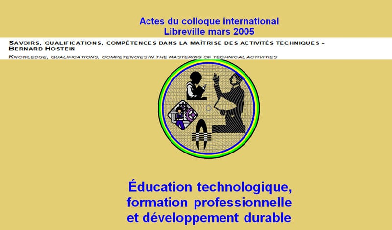SAVOIRS, QUALIFICATIONS, COMPÉTENCES DANS LA MAÎTRISE DES ACTIVITÉS TECHNIQUES - BERNARD HOSTEIN KNOWLEDGE, QUALIFICATIONS, COMPETENCIES IN THE MASTERING OF TECHNICAL ACTIVITIES