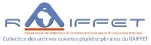 Collection des archives ouvertes pluridisciplinaire des membres du RAIFFET