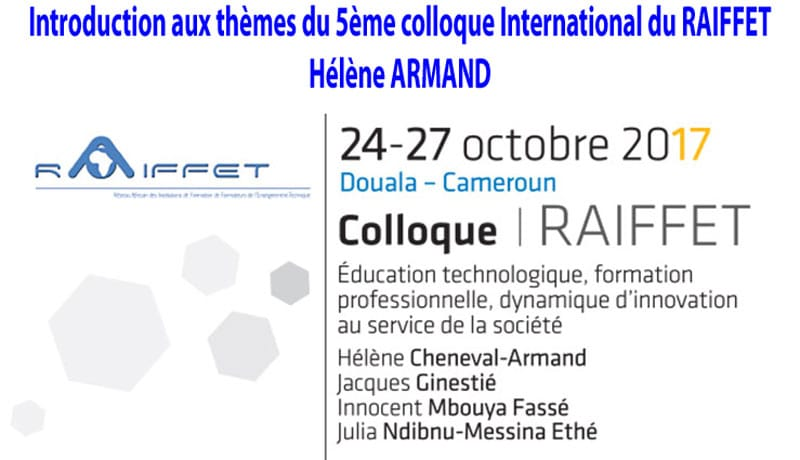 Introduction aux thèmes du 5ème colloque International du  RAIFFET