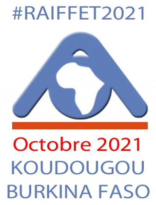 Communiquez et inscrivez vous pour le colloque #RAIFFET2021 à Koudougou au BURKINA FASO