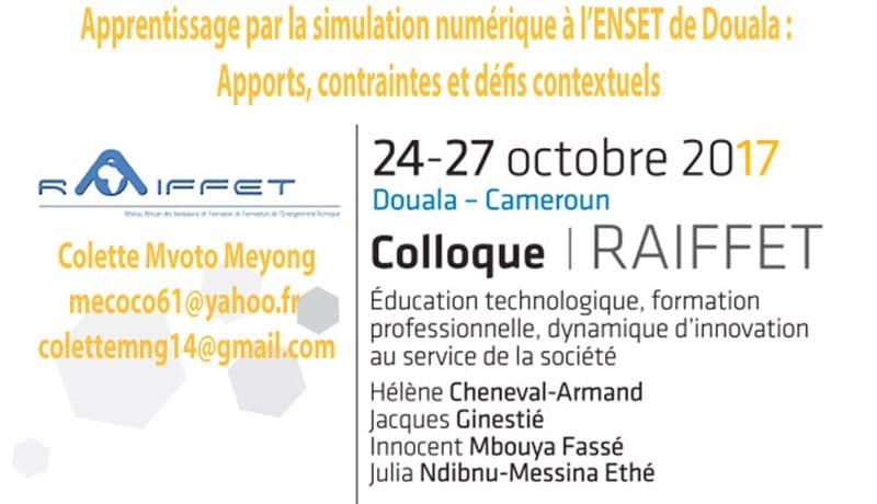 Apprentissage par la simulation numérique à l'ENSET de Douala : Apports, contraintes et défis contextuels Colette Mvoto Meyong mecoco61@yahoo.fr - colettemng14@gmail.com