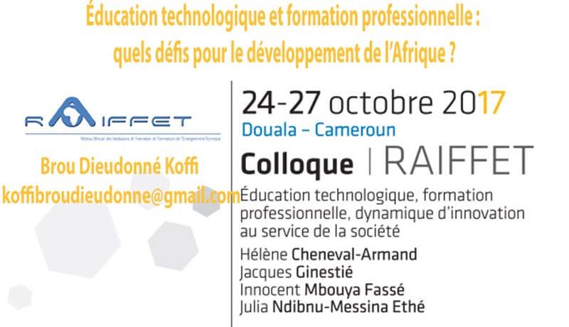 Éducation technologique et formation professionnelle : quels défis pour le développement de l'Afrique ? Brou Dieudonné Koffi  koffibroudieudonne@gmail.com