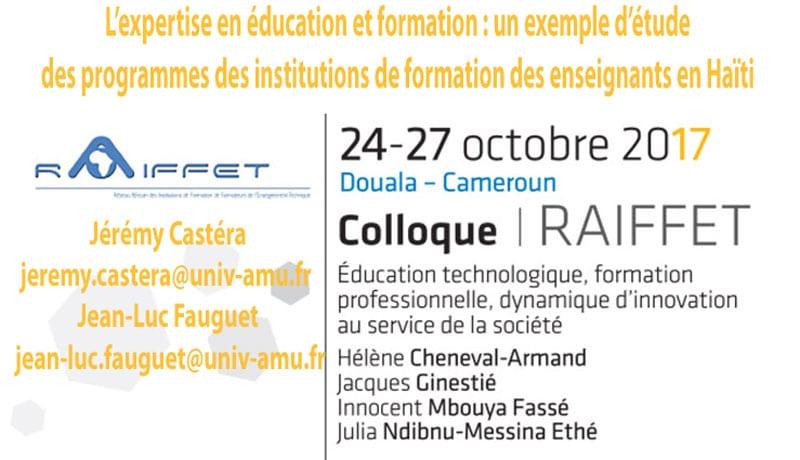 L'expertise en éducation et formation : un exemple d'étude des programmes des institutions de formation des enseignants en Haïti Jérémy Castéra jeremy.castera@univ-amu.fr  Jean-Luc Fauguet jean-luc.fauguet@univ-amu.fr