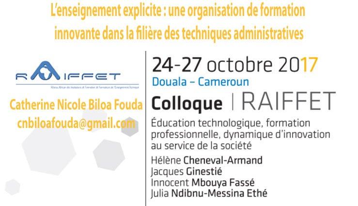 L'enseignement explicite : une organisation de formation innovante dans la filière des techniques administratives Catherine Nicole Biloa Fouda cnbiloafouda@gmail.com
