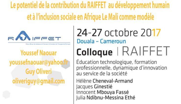Le potentiel de la contribution du RAIFFET au développement humain et à l'inclusion sociale en Afrique Le Mali comme modèle Youssef Naouar youssefnaouar@yahoo.fr  Guy Oliveri oliveriguy@gmail.com